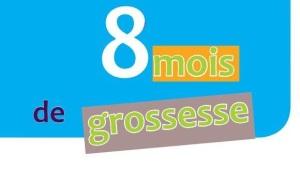 8moisgrossesse